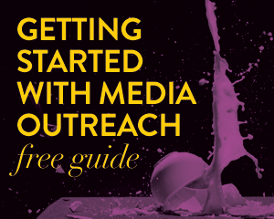 Getting started with media outreach