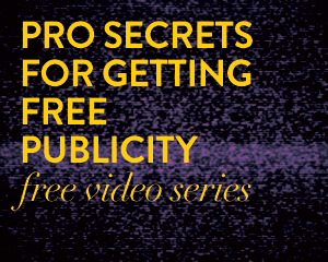 Pro secrets for getting free publicity