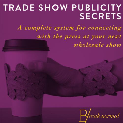 Trade Show Publicity Secrets