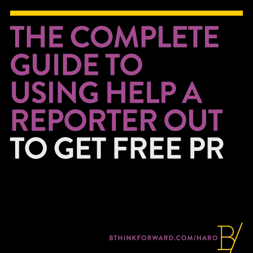 The Complete Guide to Using Help A Reporter Out